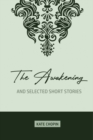 Image for The Awakening : and Selected Short Stories