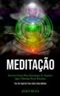 Image for Meditacao : Incrivel guia para iniciantes e aqueles que odeiam ficar parados (Paz de espirito para uma vida melhor)