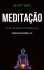 Image for Meditacao : Tecnicas de meditacao para melhor sono (Alcancar espiritualidade e paz)
