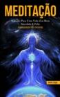 Image for Meditacao : Segredo para uma vida zen bem sucedida e feliz (Espiritualidade para iniciantes)