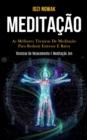 Image for Meditacao : As melhores tecnicas de meditacao para reduzir estresse e raiva (Tecnicas de relaxamento e meditacao zen)