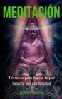 Image for Meditacion : Tecnicas para lograr la paz (Iienar tu vida con felicidad)