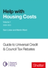 Image for Help with housing costsVolume 1,: Guide to universal credit & council tax rebates 2020-21