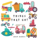Image for Things That Go! : A Guessing Game for Kids 3-5