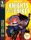 Image for Knights and bikes
