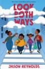 Image for Look both ways  : a tale told in ten blocks