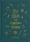 Image for Big Ideas for Curious Minds: An Introduction to Philosophy