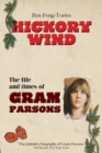 Image for Hickory Wind - The Biography of Gram Parsons