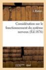 Image for Consid�ration Sur Le Fonctionnement Du Syst�me Nerveux