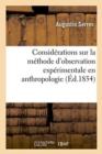 Image for Consid�rations Sur La M�thode d'Observation Exp�rimentale En Anthropologie