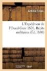 Image for L'Exp dition de l'Oued-Guir 1870. R cits Militaires
