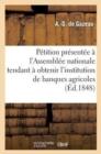 Image for P�tition Pr�sent�e � l'Assembl�e Nationale Tendant � Obtenir l'Institution de Banques Agricoles