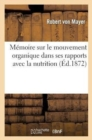Image for M�moire Sur Le Mouvement Organique Dans Ses Rapports Avec La Nutrition
