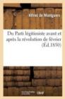 Image for Du Parti L�gitimiste Avant Et Apr�s La R�volution de F�vrier