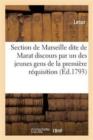 Image for Section de Marseille Dite de Marat 26 Septembre 1793