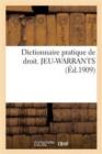 Image for Dictionnaire Pratique de Droit. Jeu-Warrants