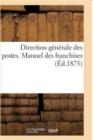 Image for Direction G�n�rale Des Postes. Manuel Des Franchises