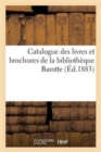 Image for Catalogue Des Livres Et Brochures de la Biblioth�que Barotte