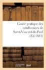 Image for Guide Pratique Des Conf�rences de Saint-Vincent-De-Paul