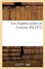Image for Les Chapitres Nobles de Lorraine