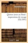 Image for Quinze Jours Au Sina� : Impressions de Voyages