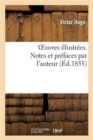 Image for Oeuvres Illustrees. Notes Et Prefaces Par l'Auteur