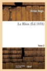 Image for Le Rhin. T.2