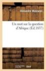 Image for Un Mot Sur La Question d'Afrique
