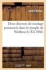 Image for Deux Discours de Mariage Prononc�s Dans Le Temple de Weitbruch