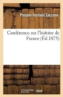 Image for Conf�rence Sur l'Histoire de France