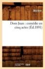 Image for Dom Juan : Com die En Cinq Actes ( d.1891)