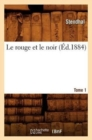 Image for Le rouge et le noir. Tome 1 (Ed.1884)