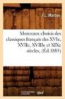 Image for MOrceaux choisis des Classiques Francais des XVIIe, XVIIIe et XIXe