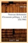Image for Nouveau Dictionnaire d'Economie Politique. 1. A-H (Ed.1900)