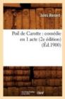 Image for Poil de Carotte : Com die En 1 Acte (2e  dition) ( d.1900)