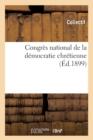 Image for Congr�s National de la D�mocratie Chr�tienne (�d.1899)