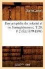 Image for Encyclop die Du Notariat Et de l'Enregistrement. T 20, P 2 ( d.1879-1898)