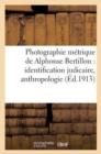 Image for Photographie metrique de Alphonse Bertillon : identification judicaire, anthropologie
