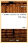 Image for Oeuvres Choisies de Moli re. Tome 2 ( d.1866)