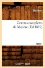 Image for Oeuvres Compl�tes de Moli�re. Tome 1 (�d.1819)
