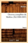 Image for Oeuvres Compl�tes de Moli�re. Tome 6 (�d.1880-1885)