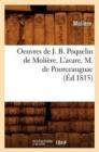 Image for Oeuvres de J. B. Poquelin de Moliere. l'Avare. M. de Pourceaugnac