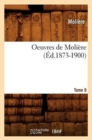 Image for Oeuvres de Moli�re. Tome 9 (�d.1873-1900)