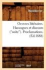 Image for Oeuvres Litt�raires Publi�es d'Apr�s Les Originaux Et Les Meilleurs Textes. Tome 3 (Ed.1888)