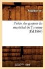Image for Pr�cis Des Guerres Du Mar�chal de Turenne (�d.1869)