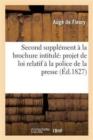 Image for Brochure Intitul�e Quelques Observations Sur Le Projet de Loi Relatif � La Police de la Presse