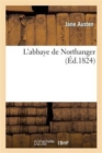 Image for L'Abbaye de Northanger  (Fac-Simile Ed. 1824)