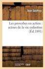 Image for Les Proverbes En Action : Sc�nes de la Vie Enfantine