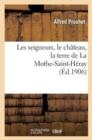 Image for Les Seigneurs, Le Ch�teau, La Terre de la Mothe-Saint-H�ray