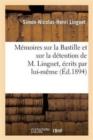 Image for Memoires Sur La Bastille Et Sur La Detention de M. Linguet, Ecrits Par Lui-Meme